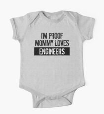 I'm Proof Mommy Loves Engineers One Piece - Short Sleeve