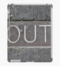 Out iPad Case/Skin