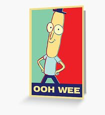 "Rick and Morty: Mr.PoopyButthole ""ooh wee"" Greeting Card"