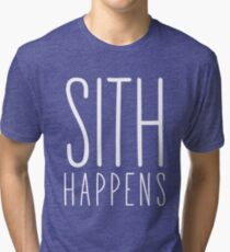 Sith Happens | Blank version Tri-blend T-Shirt