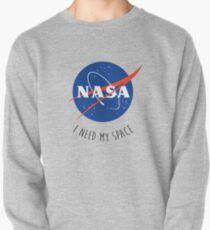 Ich brauche meine Raumfarbe Sweatshirt