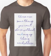There are some things you can't share Unisex T-Shirt