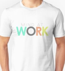 Mind at Work T-Shirt