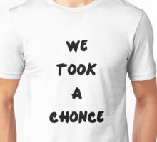 We Took a Chonce Unisex T-Shirt