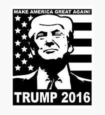 Trump 2016 Photographic Print