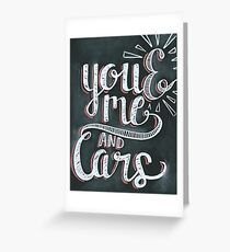 You and me and cars chalk Greeting Card