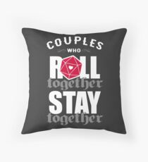 Couples who roll together, stay together D20 Throw Pillow