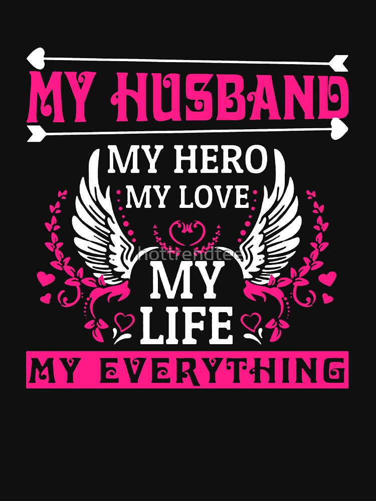 My Husband My Hero Womens Fitted Scoop T Shirt By Hottrendtee