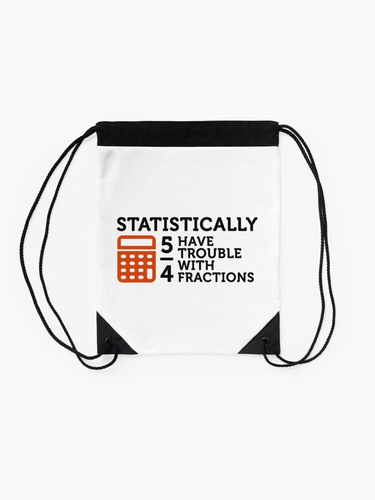 Alternative Ansicht von Statistiken zeigen, dass 5/4 der Leute ... Turnbeutel