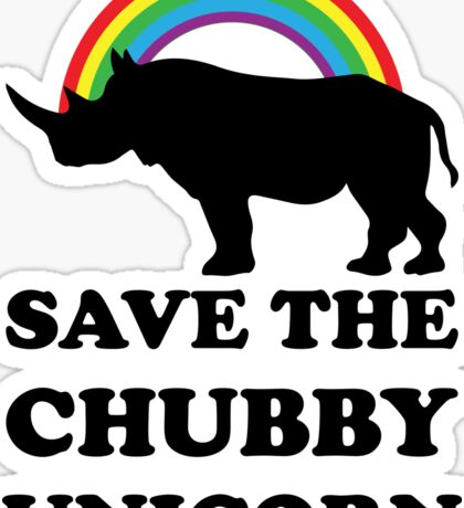 Save The Chubby Unicorn, Funny Rhino Sticker