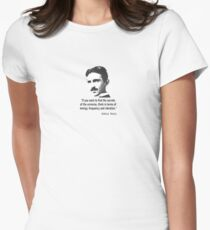 Quote By Nikola Tesla Women's Fitted T-Shirt