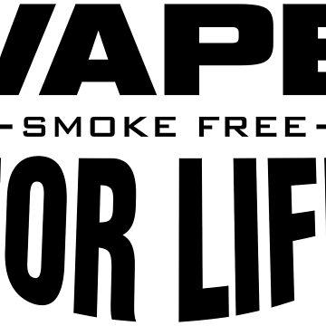 Vape for Life by GG160
