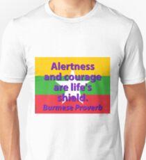Alertness And Courage - Burmese Proverb T-Shirt