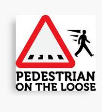 Caution: Freewheeling pedestrians! Canvas Print