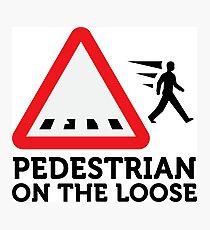 Caution: Freewheeling pedestrians! Photographic Print