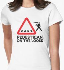 Caution: Freewheeling pedestrians! Womens Fitted T-Shirt