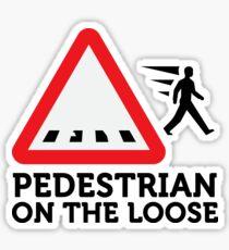 Caution: Freewheeling pedestrians! Sticker