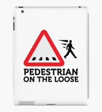 Caution: Freewheeling pedestrians! iPad Case/Skin