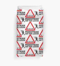 Caution: Freewheeling pedestrians! Duvet Cover