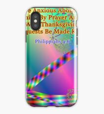 Philippians 4:6 Do Not Be Anxious About Anything iPhone Case
