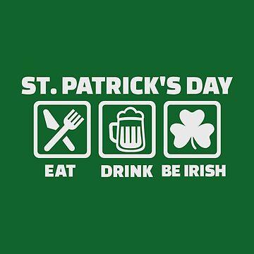 St. Patricks Tag essen Schlaf irisch von Designzz