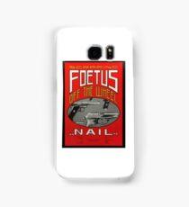 Foetus - Nail Shirt Samsung Galaxy Case/Skin