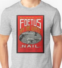Foetus - Nail Shirt Unisex T-Shirt