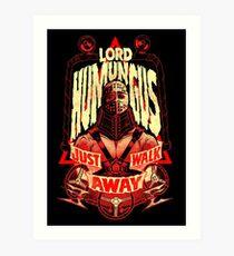 ROAD WARRIOR: LORD HUMUNGUS Art Print