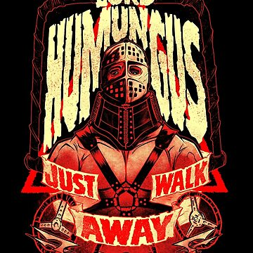 ROAD WARRIOR: LORD HUMUNGUS by beastpop