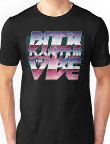 BITCH DON'T KILL MY VIBE T-Shirt