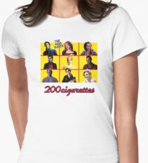 200 Cigarettes (The 80's Bunch) Women's Fitted T-Shirt
