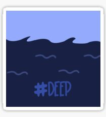 #deep Sticker
