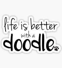 Pegatina la vida es mejor con un doodle