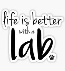 Pegatina la vida es mejor con un laboratorio
