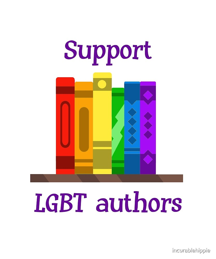 Support LGBT authors by incurablehippie