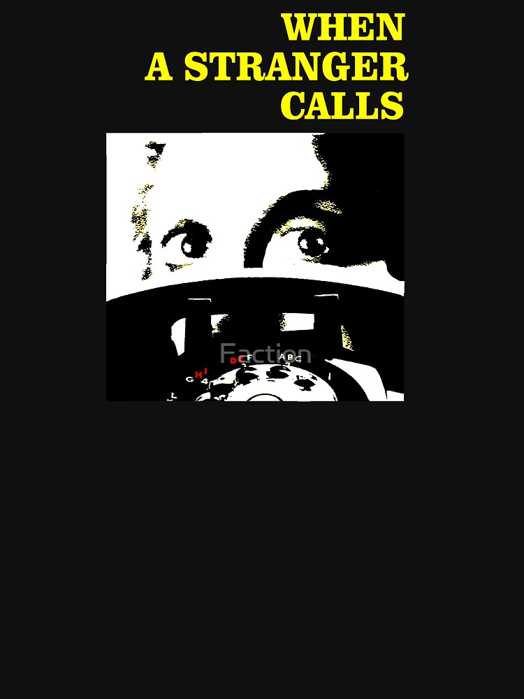 When a Stranger Calls by Faction