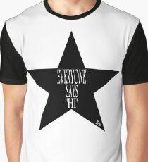 Everyone says 'Hi' ... Graphic T-Shirt
