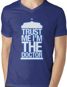 Trust Me , I'm The Doctor Mens V-Neck T-Shirt