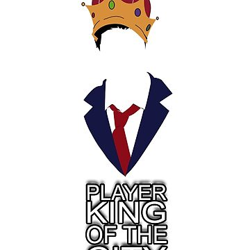 Player King of The City by KenXyro