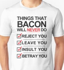 Bacon Is The One [BLACK] Unisex T-Shirt