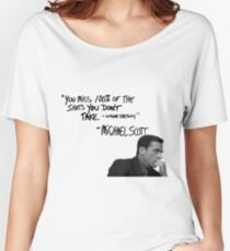 Michael Scott's Inspirational Quote (White) Women's Relaxed Fit T-Shirt