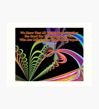 Romans 8:28 We Know That All Things Work Together Art Print