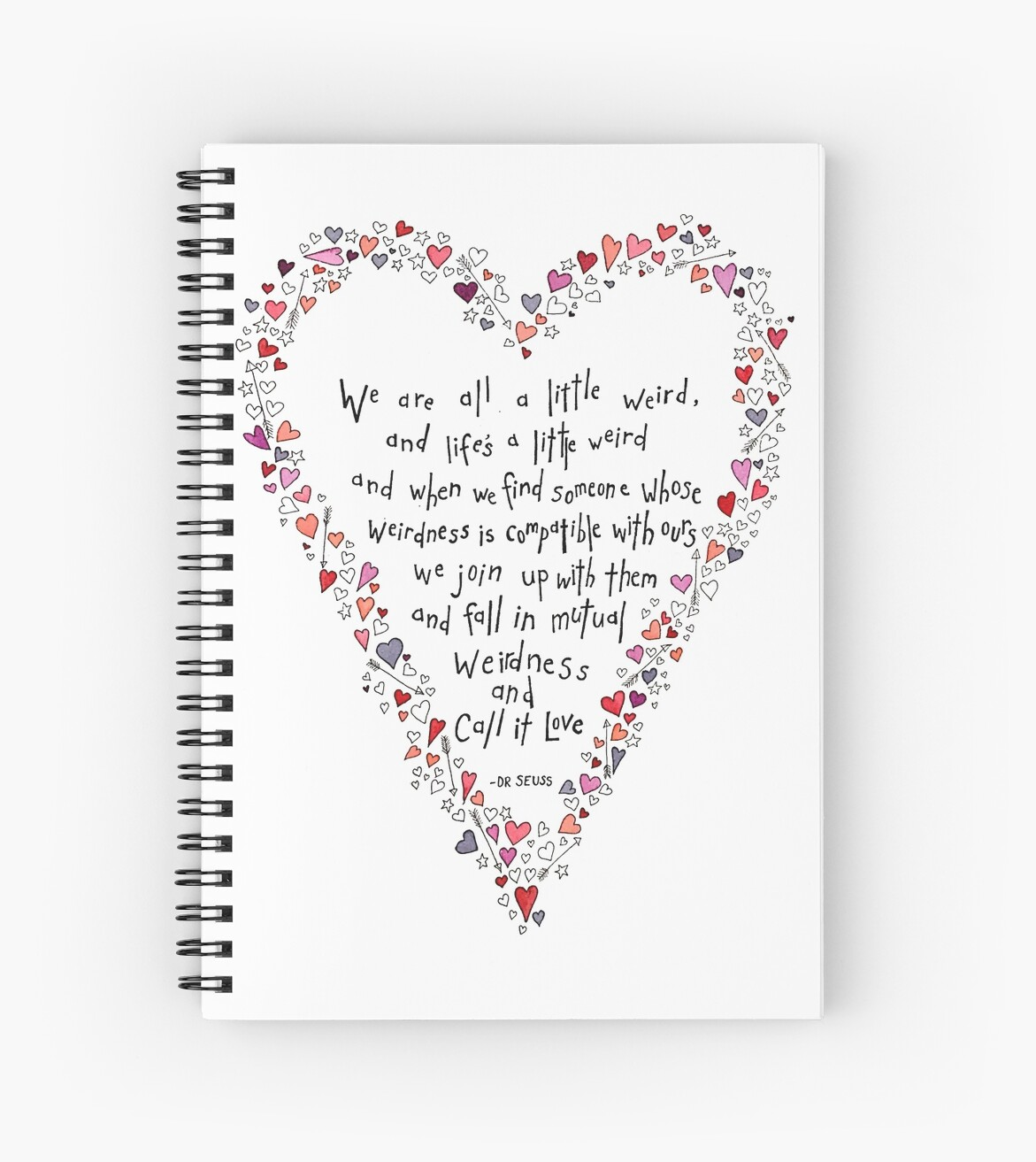 "Love Quote Dr Seuss Dr Seuss Inspired Quote Love Is Weird Valentines"" Spiral"