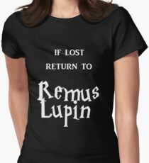 If Lost Return to Remus Lupin  Women's Fitted T-Shirt