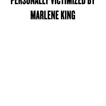 Personally Victimized by Marlene King by fromtheblock