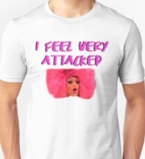 I FEEL VERY ATTACKED Unisex T-Shirt