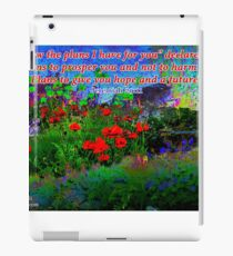 For I Know The Plans I Have For You iPad Case/Skin