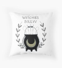 Stir it in my WITCHE'S BREW ! Throw Pillow