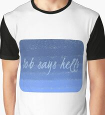 Bob Says Hello (rounded edges) Graphic T-Shirt