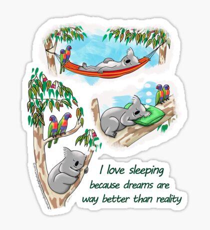 Koala dreams - I love sleeping Sticker